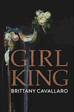 Girl-King af Brittany Cavallaro