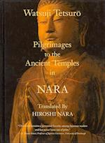 Pilgrimages to the Ancient Temples in Nara af Watsuji Tetsuro