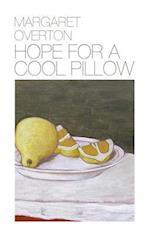 Hope for a Cool Pillow af Margaret Overton