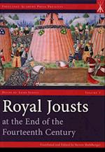 Royal Jousts at the End of the Fourteenth Century (Deeds of Arms Series)