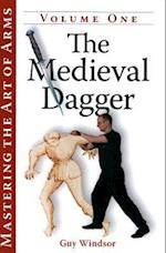 The Medieval Dagger (Mastering the Art of Arms)