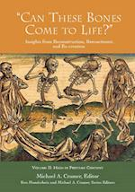 'Can These Bones Come to Life?', Vol 2 (Insights from Reconstruction Reenactment and Re Creation)