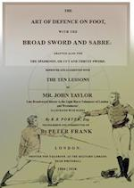 The Art of Defence on Foot With Broad Sword and Saber