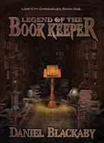 Legend of the Book Keeper (Lost City Chronicles, nr. 1)