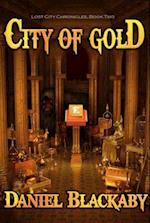 City of Gold (Lost City Chronicles, nr. 2)