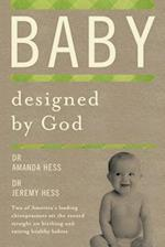 Baby Designed by God af Amanda Hess, Jeremy Hess