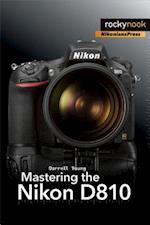 Mastering the Nikon D810 af Darrell Young