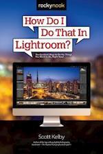 How Do I Do That in Lightroom