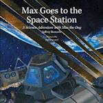 Max Goes to the Space Station af Jeffrey Bennett