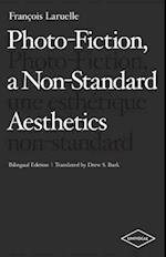 Photo-Fiction, a Non-Standard Aesthetics af Francois Laruelle