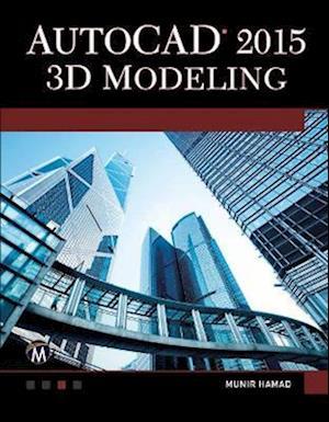 Bog, paperback AutoCAD 2015 3D Modeling af Munir Hamad