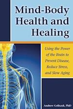 Mind-Body Health and Healing