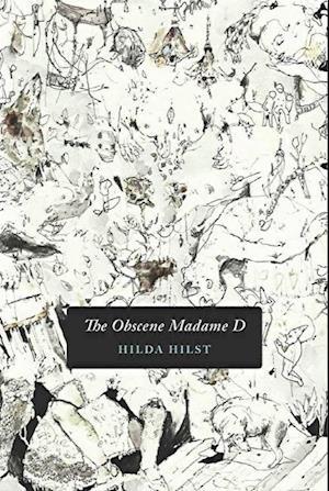 The Obscene Madame D