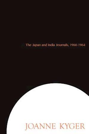 The Japan and India Journals, 1960-1964