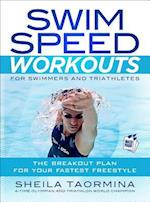 Swim Speed Workouts for Swimmers and Triathletes (Swim Speed)