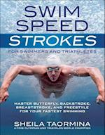 Swim Speed Strokes for Swimmers and Triathletes (Swim Speed Series)