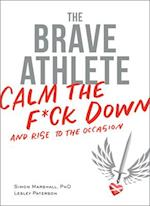 The Brave Athlete