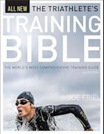 Triathlete's Training Bible (Training Bible)