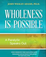 Wholeness Is Possible af John Wesley Adams