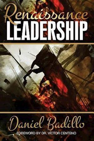 Bog, paperback Renaissance Leadership af Daniel Badillo
