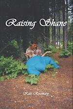 Raising Shane