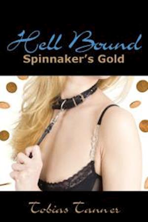 Hell Bound: Spinnaker's Gold