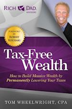 Tax-Free Wealth af Tom Wheelwright