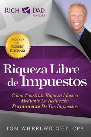 Riqueza Libre de Impuestos af Tom Wheelwright