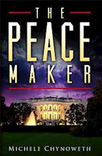 The Peace Maker af Michele Chynoweth