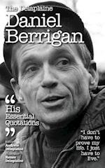 The Delaplaine Daniel Berrigan - His Essential Quotations