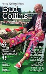 The Delaplaine Bud Collins - His Essential Quotations