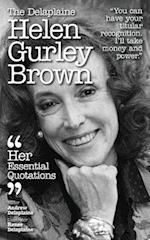 The Delaplaine Helen Gurley Brown - Her Essential Quotations