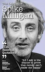 The Delaplaine Spike Milligan - His Essential Quotations