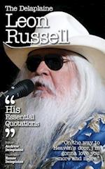 The Delaplaine Leon Russell - His Essential Quotations