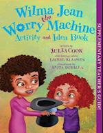 Wilma Jean the Worry Machine Activity and Idea Book af Julia Cook