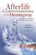 Afterlife Conversations with Hemingway af Frank DeMarco