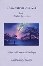 Awaken the Species (Conversations With God)