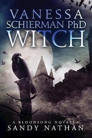 Bog, paperback Vanessa Schierman PhD Witch af Mrs Sandy Nathan