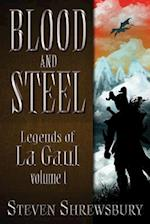 Blood and Steel af Steven L. Shrewsbury