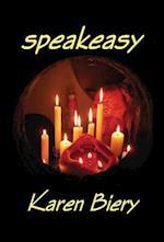 Speakeasy af Karen Biery