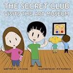 Secret Club Visits the Art Museum (Secret Club)