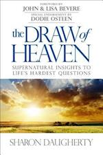 The Draw of Heaven