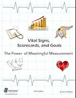 Vital Signs, Scorecards, and Goals