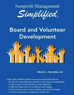 Bog, hæftet Nonprofit Management Simplified: Board and Volunteer Development af Marilyn L. Donnellan
