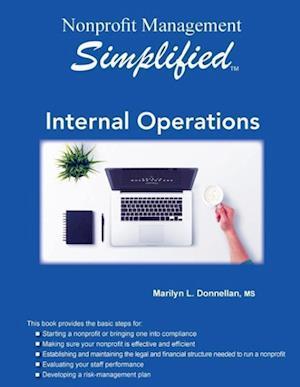 Bog, hæftet Nonprofit Management Simplified: Internal Operations af Marilyn L. Donnellan