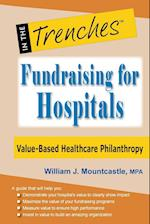 Fundraising for Hospitals: Value-Based Healthcare Philanthropy