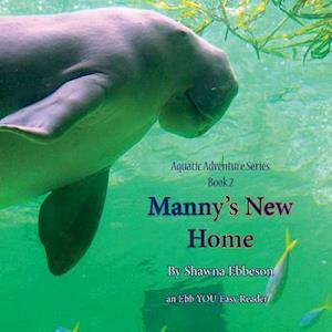 Manny's New Home