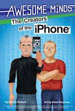 Awesome Minds: The Creators of the iPhone(R) (Awesome Minds)