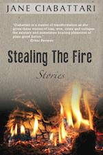Stealing the Fire
