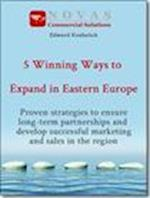 5 Winning Ways to Expand in Eastern Europe